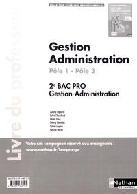 Juliette Caparros et Sylvie Chamillard - Gestion Administration 2e Bac Pro Pôle 1 - Pôle 3 (1re partie) - Livre du professeur.