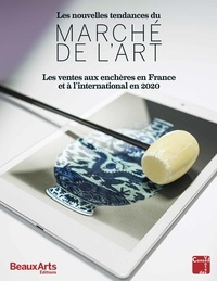 Juliette Chazelle et Laure Pressac - Les nouvelles tendances du marché de l'art - Les ventes aux enchères en France et à l'international en 2020.