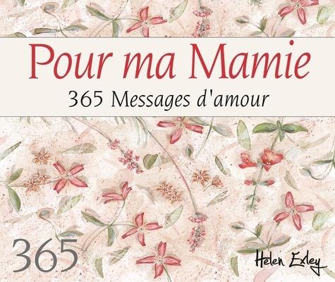 Pour ma mamie. 365 messages d'amour