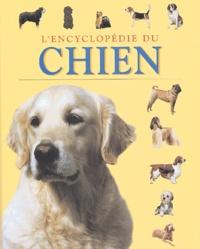 Juliette Cunliffe - L'encyclopédie du chien.