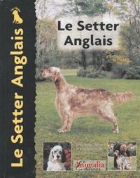 Juliette Cunliffe - Le Setter Anglais.