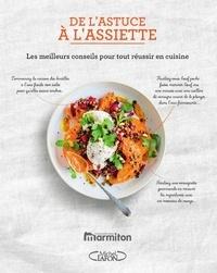 De lastuce à lassiette - Les meilleurs conseils pour tout réussir en cuisine.pdf