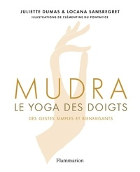 Amazon kindle ebook Mudra  - Le yoga des doigts par Juliette Dumas, Locana Sansregret