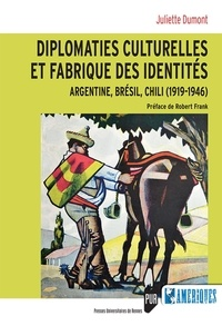 Goodtastepolice.fr Diplomaties culturelles et fabrique des identités - Argentine, Brésil, Chili (1919-1946) Image