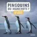 Juliette Einhorn - Pingouins ou manchots ?.