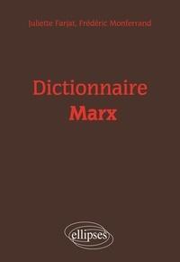 Juliette Farjat et Frédéric Monferrand - Dictionnaire Marx.