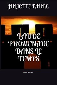 Juliette Faure - L'Aude promenade dans le temps.