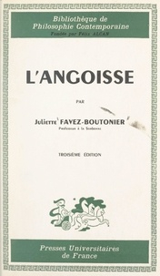 Juliette Favez-Boutonier et Félix Alcan - L'angoisse.