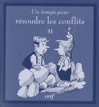 Juliette Garesché - Un temps pour résoudre les conflits.