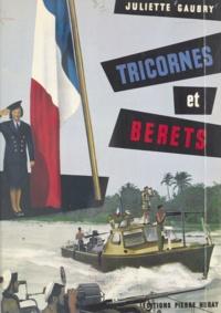 Juliette Gaubry et Paul Ortoli - Tricornes et bérets.