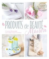 Juliette Goggin - Produits de beauté maison - 50 recettes 100% naturelles pour le visage, le corps et les cheveux.
