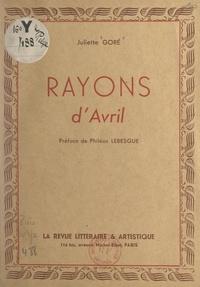 Juliette Goré et Philéas Lebesgue - Rayons d'avril.