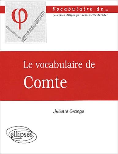 Juliette Grange - Le vocabulaire de Comte.