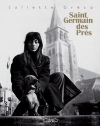 Juliette Gréco - Saint Germain des Prés.