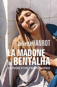 La Madone de Bentalha - Histoire dune photographie.pdf