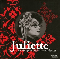 Juliette - Juliette - Mensonges et autres confidences.