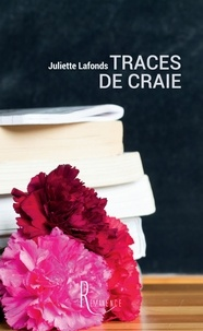 Juliette Lafonds - Traces de craie.