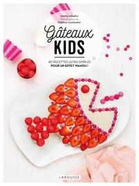 Juliette Lalbaltry - Gâteaux kids - 40 recettes ultra-simples pour un effet Wahou !.