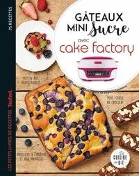 Juliette Lalbaltry - Gâteaux mini sucre avec Cake Factory.