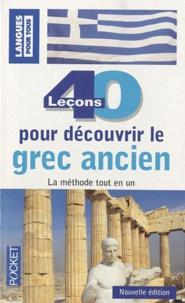 Télécharger des livres complets en ligne gratuitement 40 leçons pour découvrir le grec ancien  - Et la Grèce ancienne