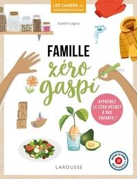 Juliette Legros - Famille zéro gaspi.