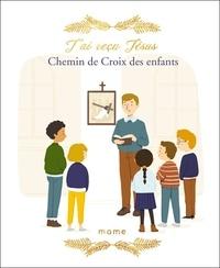 Chemin de croix des enfants - Juliette Levivier |