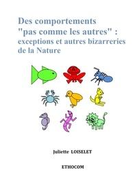 """Juliette Loiselet - Des comportements """"""""pas comme les autres""""""""."""