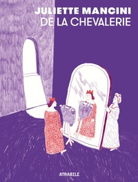 Juliette Mancini - De la Chevalerie.
