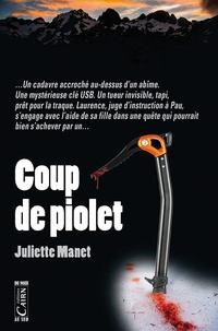 Juliette Manet - Coup de piolet.