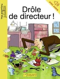 Juliette Mellon - Drôle de directeur !.