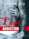 Juliette Mey - Love addiction.