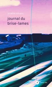 Juliette Mézenc - Le journal du brise-lames.