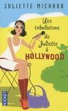 Juliette Michaud - Les tribulations de Juliette à Hollywood.