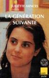 Juliette Minces - La génération suivante.