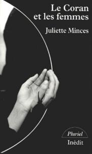 Juliette Minces - Le Coran et les femmes.