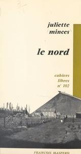 Juliette Minces - Le Nord.