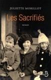 Juliette Morillot - Les Sacrifiés.