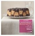 Juliette Nothomb - Carrément biscuits - 50 recettes sucrées et salées à la mode Delacre.