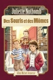 Juliette Nothomb - Des Souris et des Mômes.