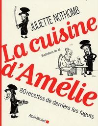 Histoiresdenlire.be La cuisine d'Amélie - 80 Recettes de derrière les fagots Image