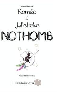 Juliette Nothomb - Romeo et Julietteke.