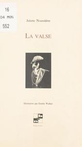 Juliette Noureddine - La valse.