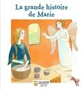 Juliette Paban et Anne-Sophie Lanquetin - La grande histoire de Marie.