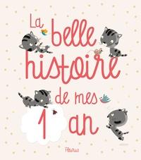 Juliette Parachini-Deny et Madeleine Brunelet - La belle histoire de mes 1 an.