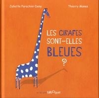 Juliette Parachini-Deny - Les girafes sont-elles bleues ?.