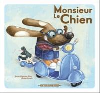 Juliette Parachini-Deny et Olivier Daumas - Monsieur le Chien.