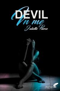 Juliette Pierce - Devil in me (dark romance).
