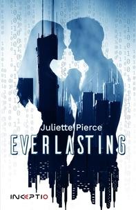 Juliette Pierce - Everlasting.