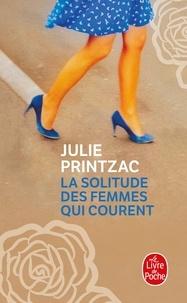 Télécharger des livres gratuitement Android La solitude des femmes qui courent en francais par Juliette Printzac