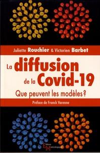 Juliette Rouchier et Victorien Barbet - La diffusion de la Covid-19 - Que peuvent les modèles ?.